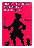 Pirates, Buccaneers and Gentlemen Adventurers, Emil Otto Hoppé, 0498077837