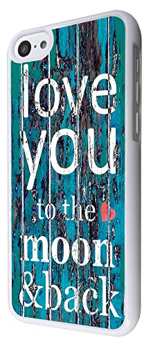 556 - Cool Funky I Love You To The Moon and Back Design iphone 5C Coque Fashion Trend Case Coque Protection Cover plastique et métal - Blanc