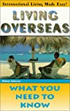 Living Overseas, Robert Johnston, 0966242122