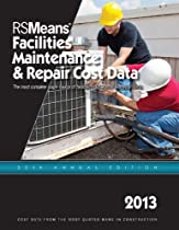 RSMeans Facilities Maintenance & Repair 2013 (Means Facilities Maintenance & Repair Construction Cost Data)