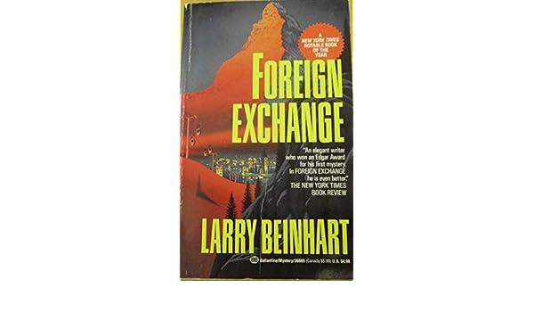 Foreign Exchange: Amazon.es: Larry Beinhart: Libros en idiomas extranjeros