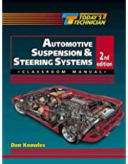 Classroom Manual for Automotive Suspension and Steering Systems: Shop Manual for Automotive Suspension & Steering Systems