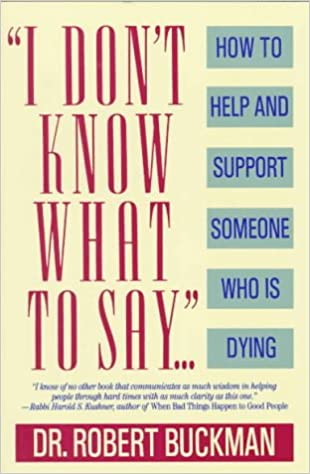 Words to say to a terminally ill friend