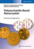 img - for Polysaccharide-Based Nanocrystals: Chemistry and Applications book / textbook / text book