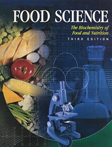 Food Science: The Biochemistry of Food & Nutrition