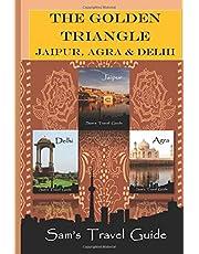 Golden Triangle: JAIPUR, AGRA & DELHI