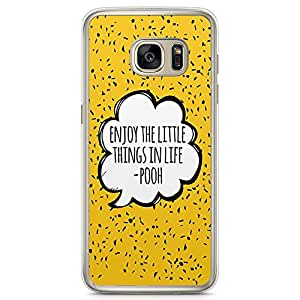 Loud Universe Quote Enjoy Little Things Pooh Samsung S7 Case Pooh Quote Samsung S7 Cover with Transparent Edges