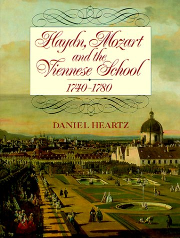 Haydn, Mozart and the Viennese School: 1740-1780 by W.W. Norton & Co