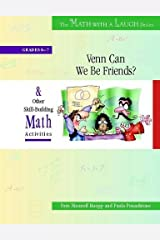 Venn Can We Be Friends?: And Other Skill-Building Math Activities, Grades 6-7 (The Math with a Laugh Series)