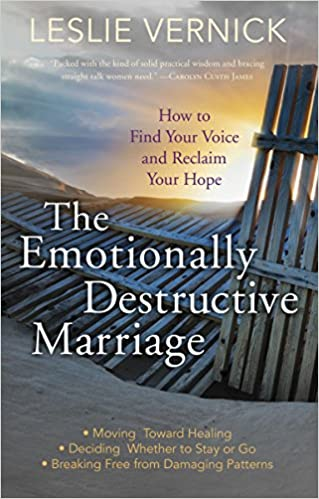 The Emotionally Destructive Marriage: How to Find Your Voice and