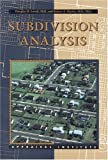 Subdivision Analysis, Douglas D. Lovell and Robert S. Martin, 0922154112