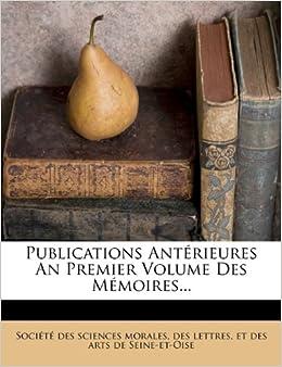 Publications Antérieures An Premier Volume Des Mémoires...