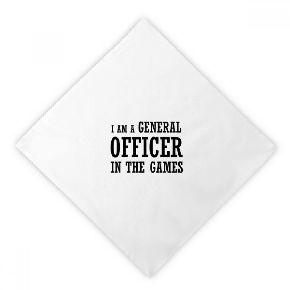 DIYthinker I Am A General Officer In The Games Dinner Napkins Lunch White Reusable Cloth 2pcs