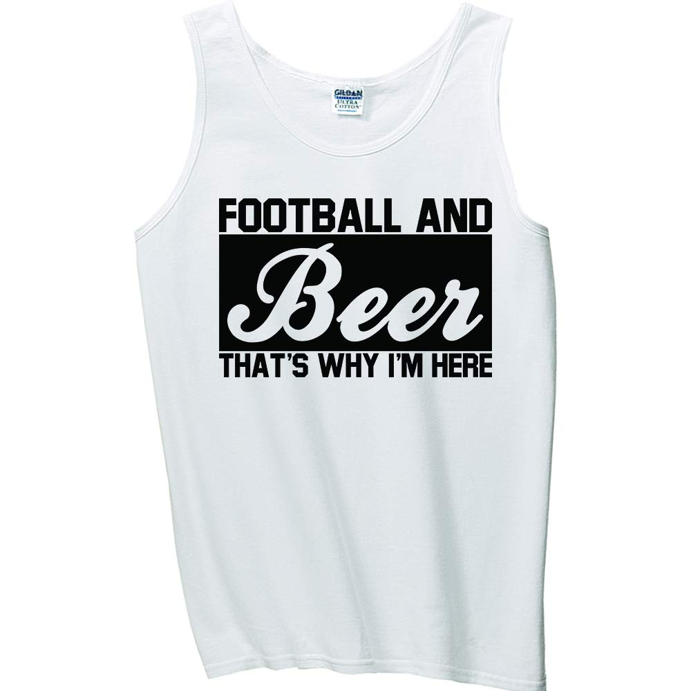 Football and Beer Thats Why Im Here Tank Top