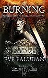 J.R. Rain's Vampire for Hire World: Burning (Brotherhood of the Blade Trilogy Book 1)