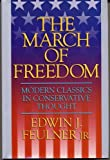 The March of Freedom, Edwin J., Jr. Fuelner, 096532088X