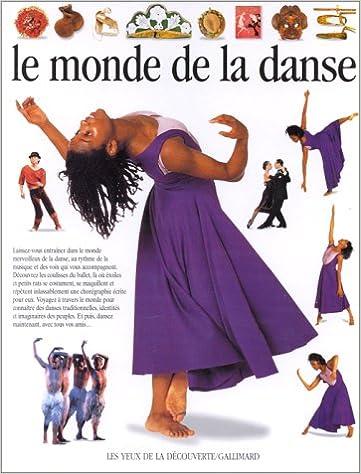 En ligne téléchargement Le monde de la danse pdf ebook