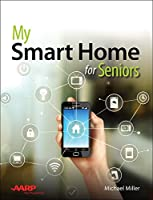 My Smart Home for Seniors Front Cover