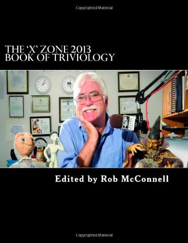 The 'X' Zone 2013 Book of Triviology by McConnell Rob (2013-01-09) Paperback