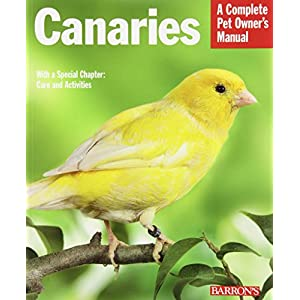 Canaries (Complete Pet Owner's Manuals) 5