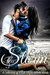 Embrace The Storm: A Collection of 9 Full Length BWWM Romance Novels