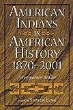American Indians in American History, 1870-2001, Sterling Evans, 0275972771