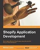 By Michael Larkin Shopify Application Development [Paperback]