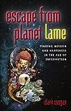 Escape from Planet Lame, Clark Coogan, 0974062146