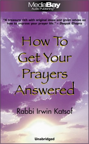 Read Online How to Get Your Prayers Answered ebook