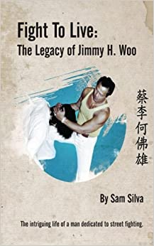 Fight to Live: The Legacy of Jimmy H. Woo