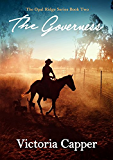 The Governess: Australian Rural Romance (The Opal Ridge Series Book 2)
