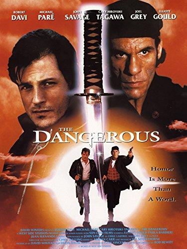 (The Dangerous)