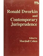 Ronald Dworkin and Contemporary Jurisprudence (Philosophy and Society)