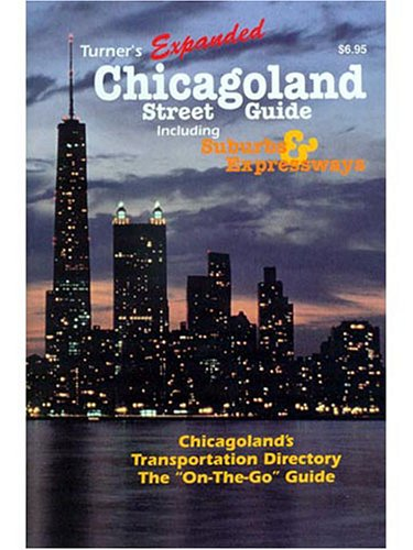 (Turner's Best Chicagoland Street Guide Including Suburbs and Expressways: 2002 Edition)