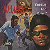 100 Miles And Runnin' [Explicit]