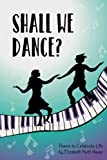 Shall We Dance?: Poems to Celebrate Life