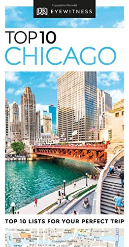 Top 10 Chicago (DK Eyewitness Travel Guide) (Chicago Il Art Museum)