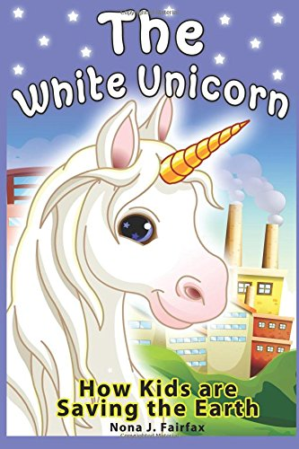 The White Unicorn: children's read along books - Daytime Naps and Bedtime Stories: bedtime stories for girls, princess books for kids, bedtime reading for children ebook