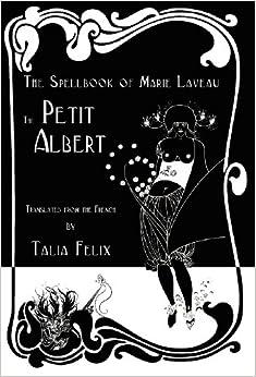 the spellbook of marie laveau the petit albert pdf