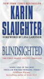 Blindsighted: The First Grant County Thriller (Grant County Thrillers) by  Karin Slaughter in stock, buy online here