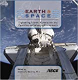 Earth and Space 2008 : Engineering, Science, Construction, and Operations in Challenging Environments, , 0784409889
