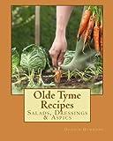 Olde Tyme Recipes: Salads, Dressings & Aspics by Donald Hammond (2010-10-14)