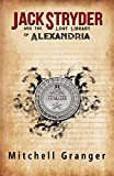 Free eBook - Jack Stryder and the Lost Library of Alexandria