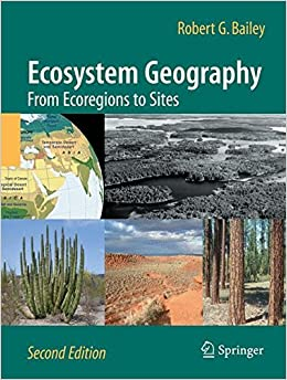 Book Ecosystem Geography: From Ecoregions to Sites by Robert G. Bailey (2009-12-14)