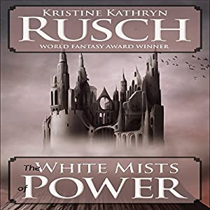 The White Mists of Power Audiobook