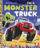 I'm a Monster Truck, Dennis Shealy, 0375861327