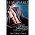 Life Before Damaged Vol. 4 (The Ferro Family)