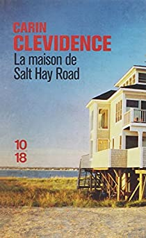La maison de Salt Hay Road par Clevidence