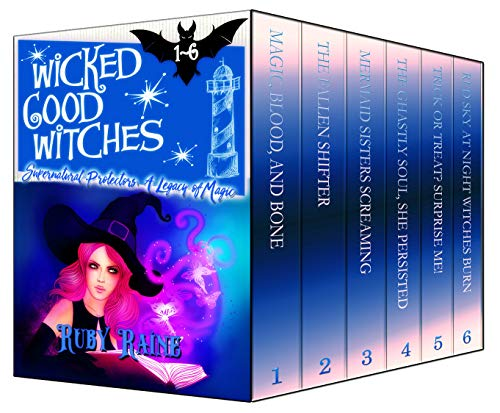 (Wicked Good Witches Books 1-6 (Supernatural Protectors Bundles Book 1))