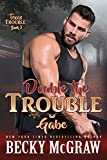 Double the Trouble: Texas Trouble Series Book 3